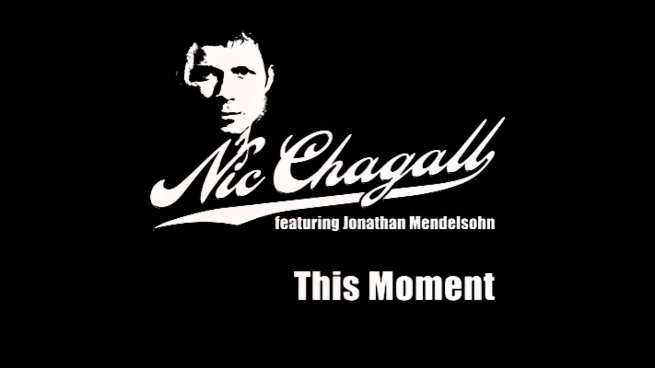 Nic Chagall Feat. Jonathan Mendelsohn - This Moment (Dub) [Electro Trance]