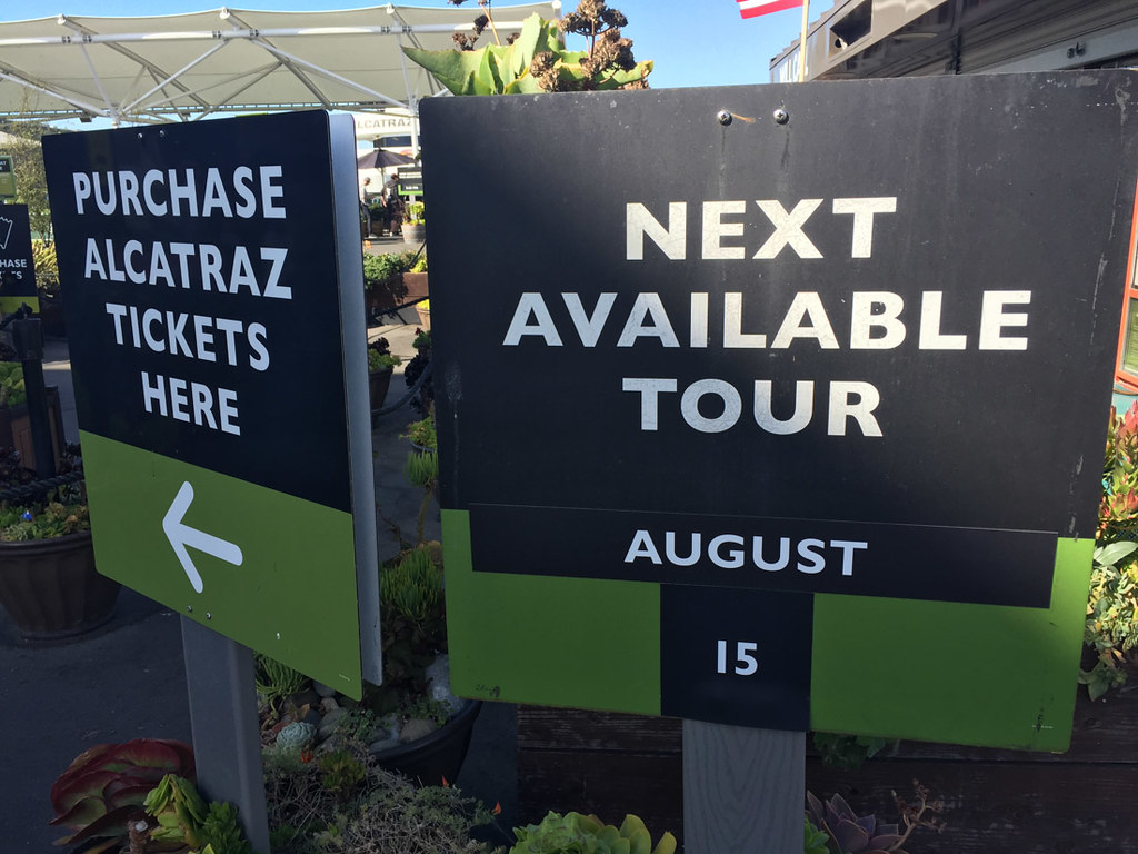 Sign for next available tour at Alcatraz