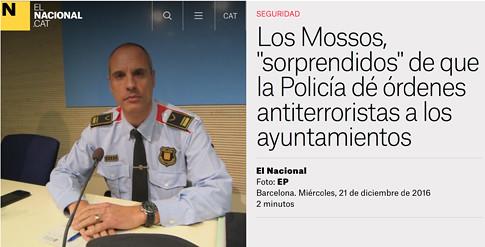 """17h18 Los Mossos, """"sorprendidos"""" de que la Policía dé órdenes antiterroristas a los ayuntamientos Uti 485"""