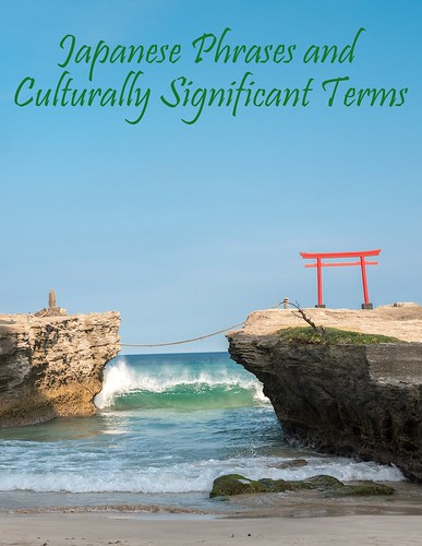 Japanese Phrases and Culturally Significant Terms