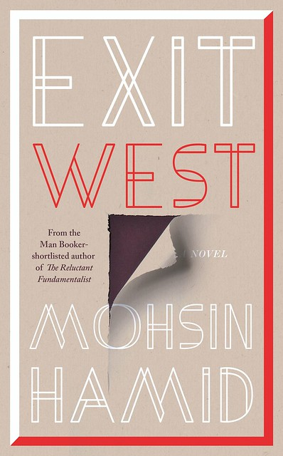 Mohsin Hamid - Exit West