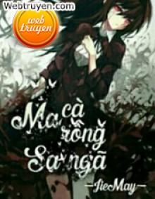 Ma Cà Rồng Sa Ngã - Jie May