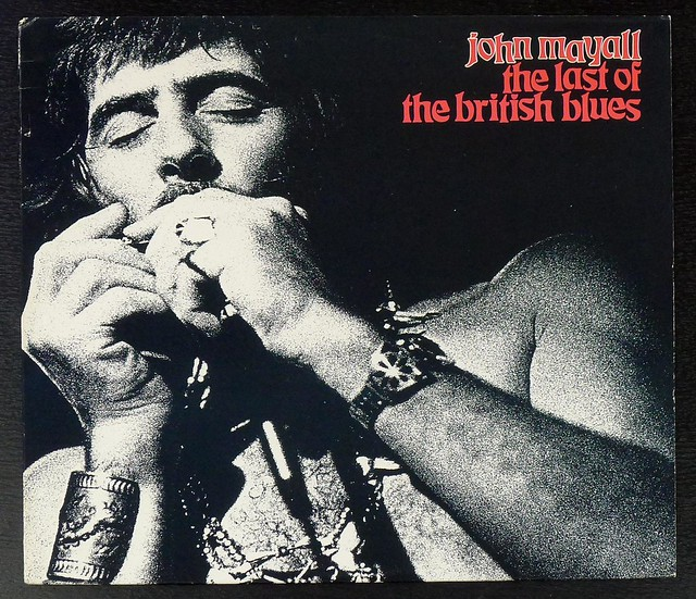 JOHN MAYALL Last Of The British Blues