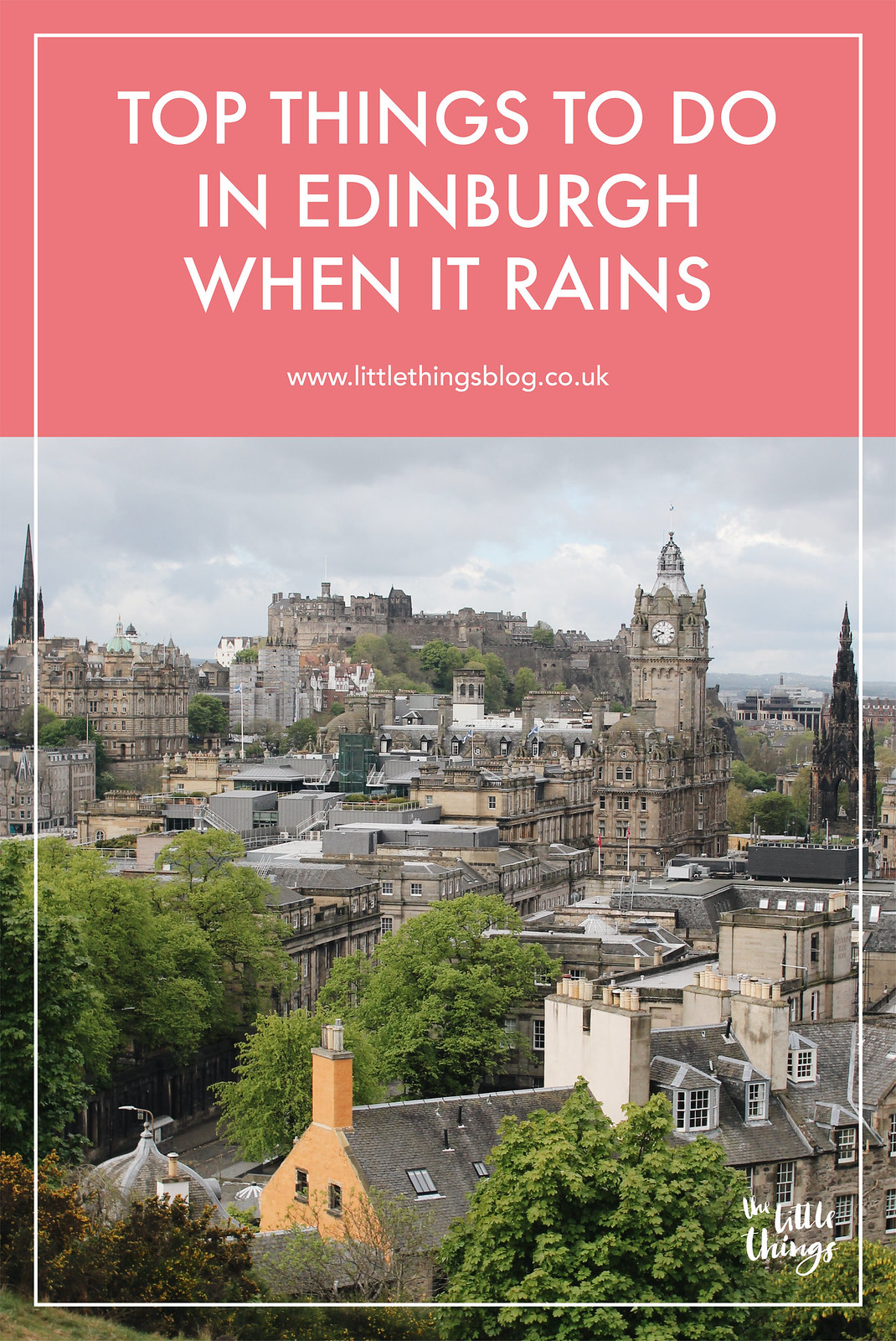 Top things to do in Edinburgh when it rains travel blogger UK