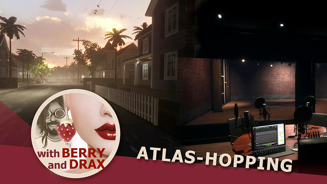 Weekly Atlas Hopping in Linden Lab's Sansar with Berry & Drax