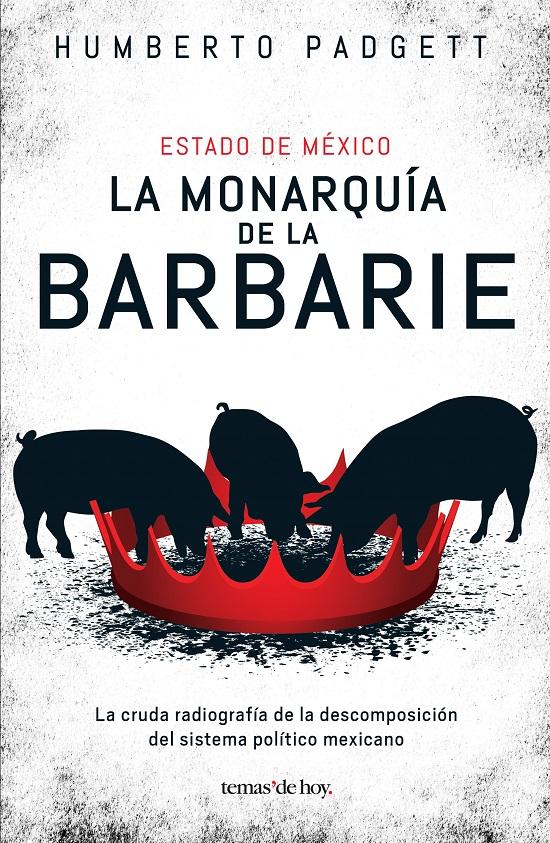 2017.08.25 LA MONARQUÍA DE LA BARBARIE