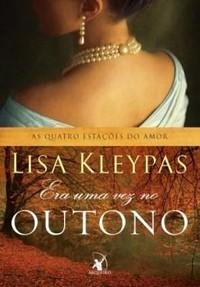 23-Era Uma Vez no Outono - As Quatro Estações do Amor #2 - Lisa Kleypas