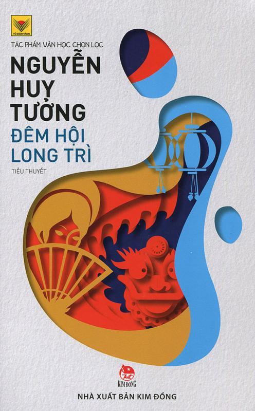 Đêm hội Long Trì - Nguyễn Huy Tưởng