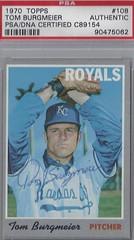 1970 Topps - Tom Burgmeier #108 (Pitcher) (PSA Certified) - Autographed Baseball Card (Kansas City Royals)