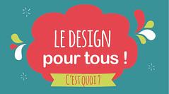 Le Design pour tous, c'est quoi ?