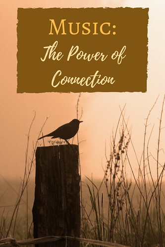 Music: The Power of Connection