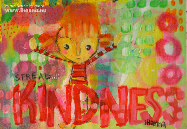 Painted Postcards | Spread some Kindness with a handmade postcard (Photo and art by Hanna Andersson a.k.a. iHanna, Sweden) #mailart