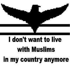 I don't want to live with Muslims in my country anymore