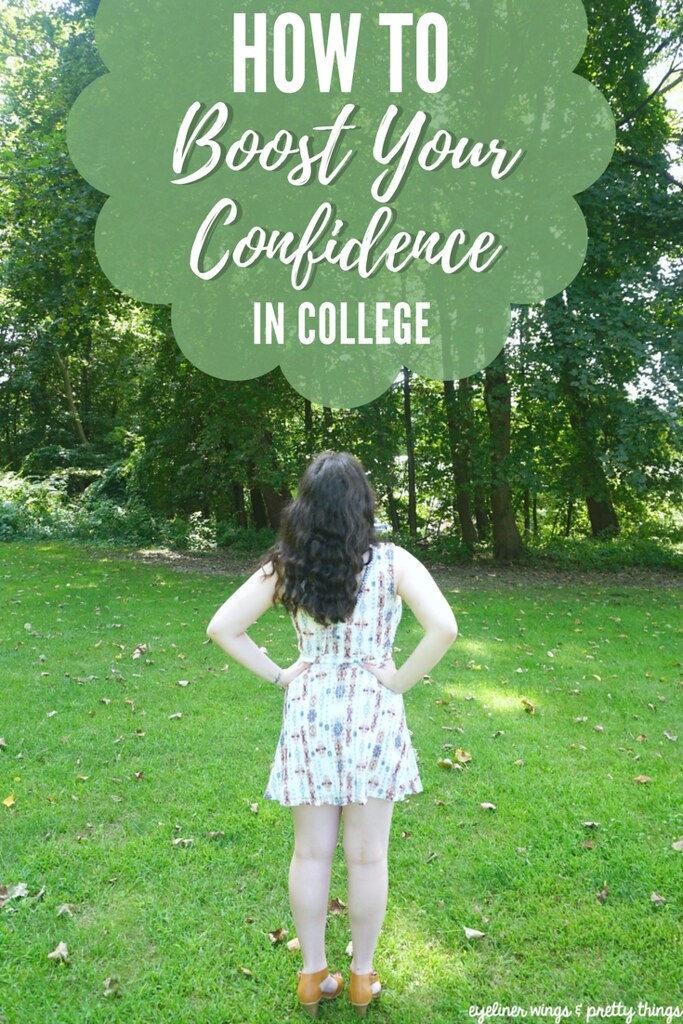 How to Boost Your Confidence in College - Being Confident in College // ew & pt