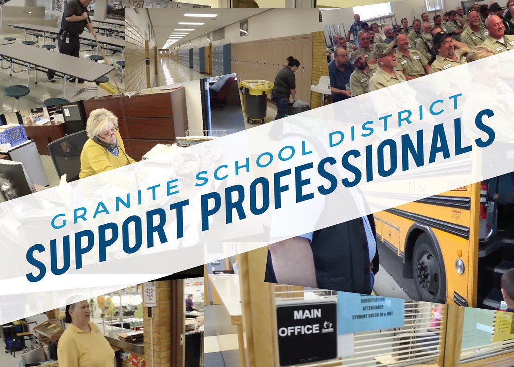 Photo collage of secretaries, lunch workers, bus drivers, and custodians with overlay text 'Granite School District Support Professionals'