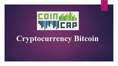 Cryptocurrency Bitcoin - Cryptomarketcap