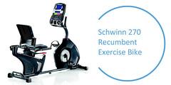 Review: Schwinn 270 Best Recumbent Exercise Bike