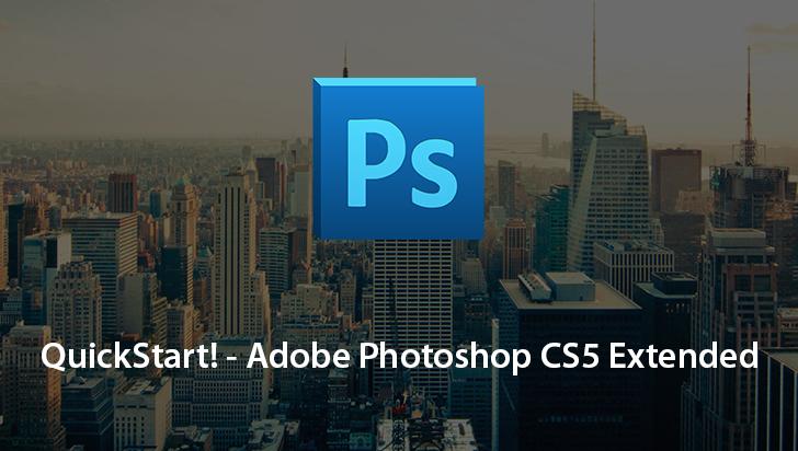 88QuickStart! - Adobe Photoshop CS5 Extended