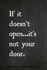 Love Quotes : If it doesn't open it's not your door. #rulestoliveby…