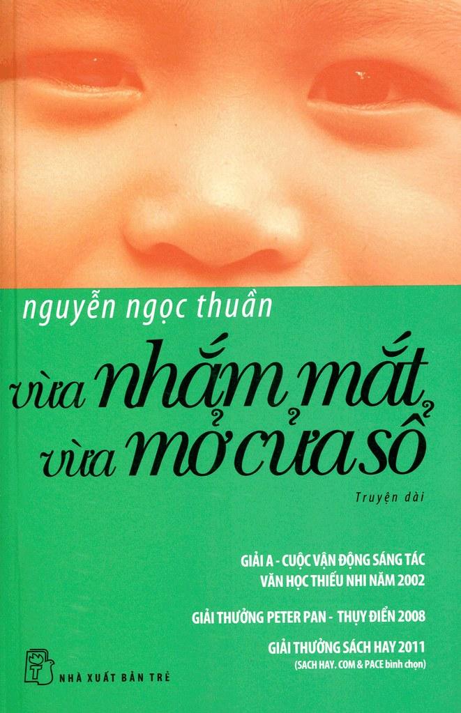 Vừa Nhắm Mắt Vừa Mở Cửa Sổ - Nguyễn Ngọc Thuần