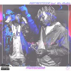 PARTYNEXTDOOR - Hurricane (feat. Wiz Khalifa)