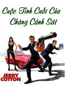 Cuộc Tình Cuối Của Chàng Cảnh Sát - Jerry Cotton