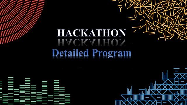 Hackathon Detailed Program