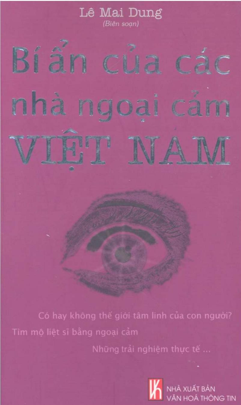 Bí Ẩn Của Các Nhà Ngoại Cảm Việt Nam - Lê Mai Dung