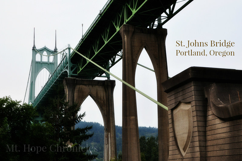St. Johns Bridge @ Mt. Hope Chronicles