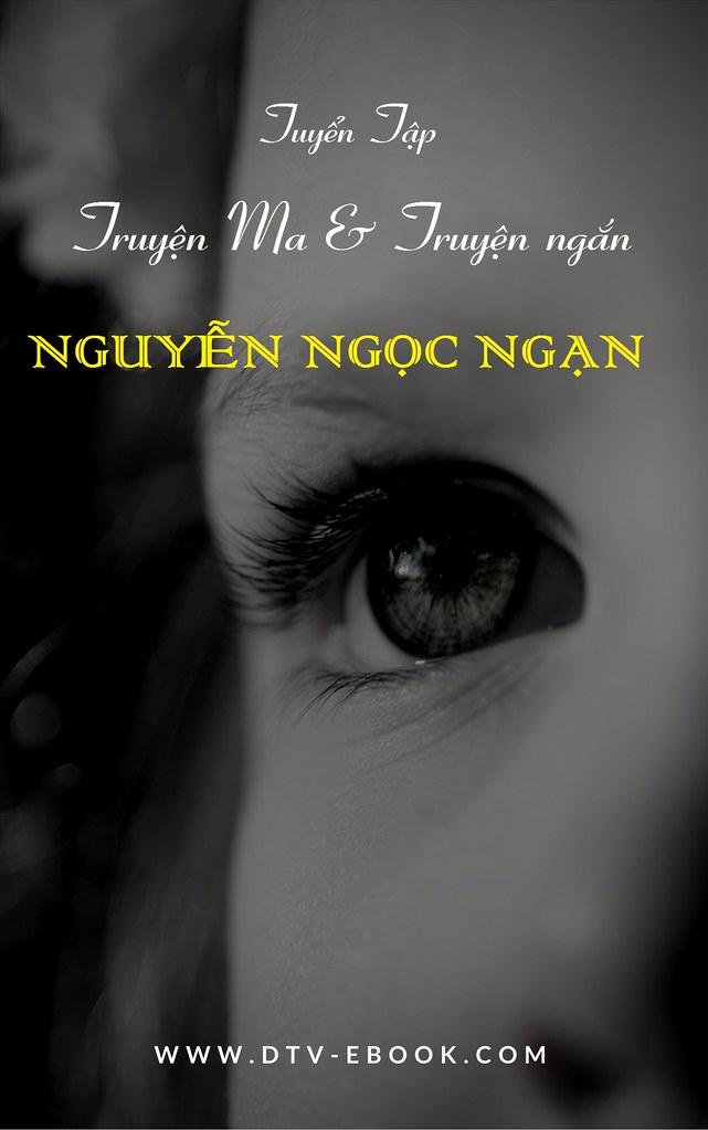 Tuyển Tập Truyện Ma & Truyện Ngắn Nguyễn Ngọc Ngạn