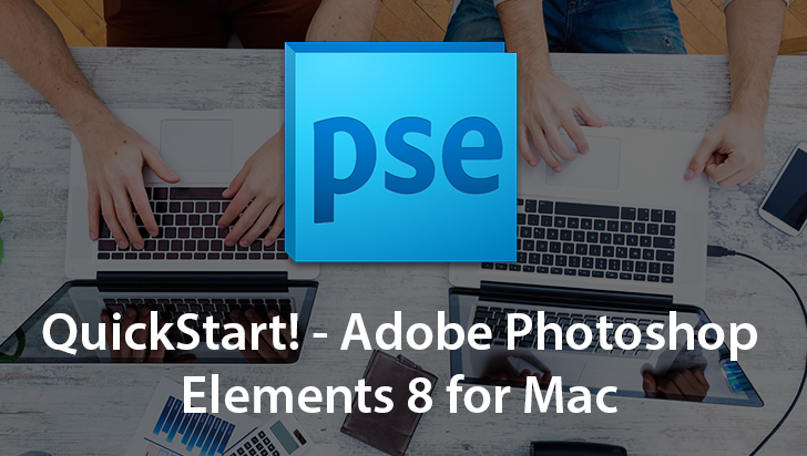 91VTC - QuickStart! - Adobe Photoshop Elements 8 for Mac Tutorials