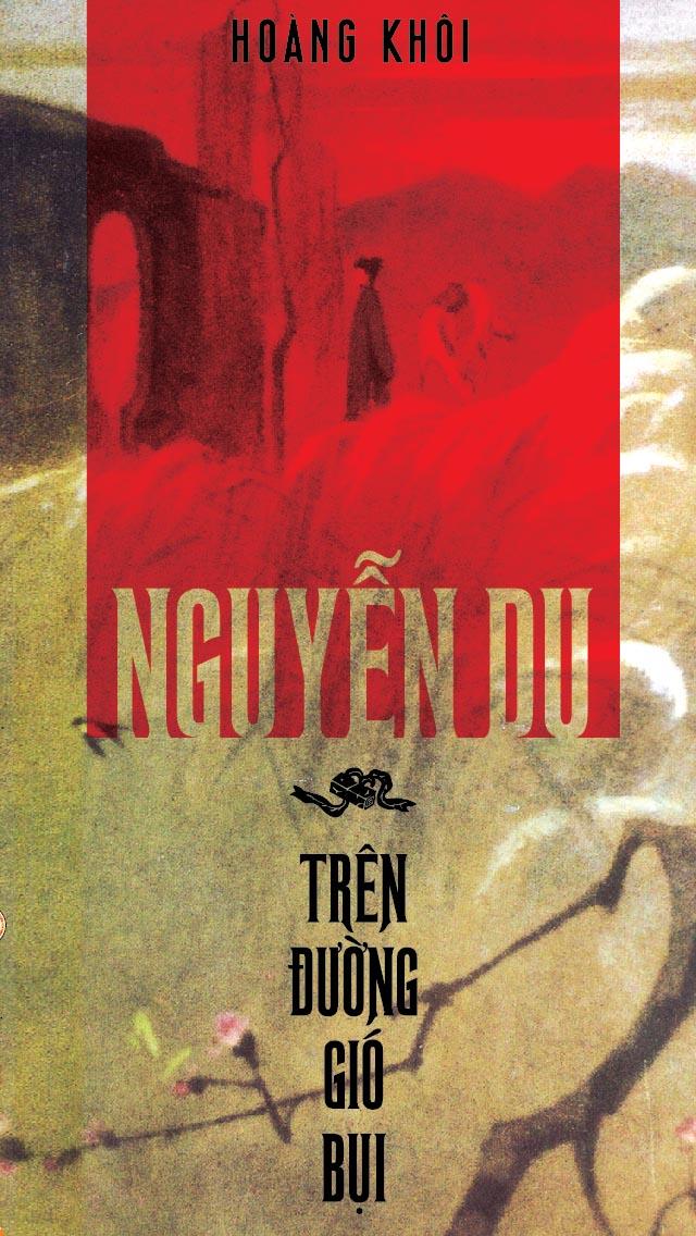 Nguyễn Du - Trên Đường Gió Bụi - Hoàng Khôi