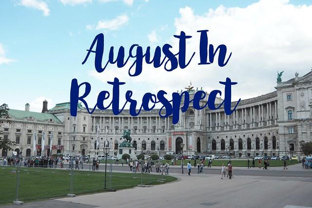 August In Retrospect