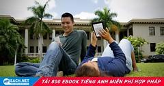 Tải 800 ebook tiếng Anh miễn phí hoàn toàn hợp pháp