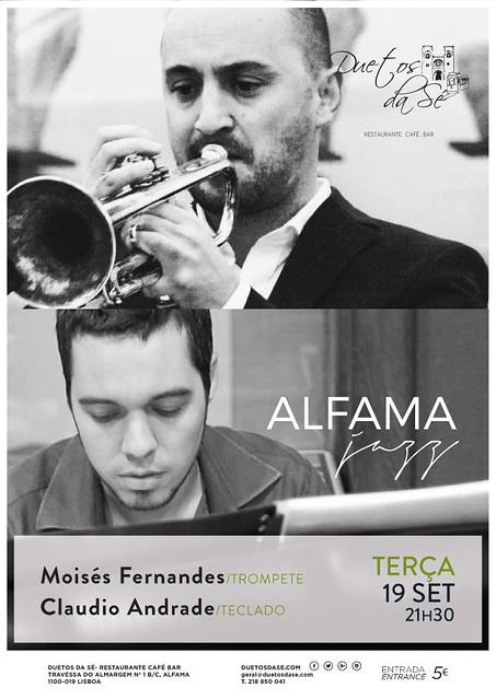 CONCERTO ALFAMA JAZZ - Duetos da Sé - Alfama Lisboa - TERÇA-FEIRA 19 DE SETEMBRO 2017 - 21h30 - Moisés Fernandes - Cláudio Andrade