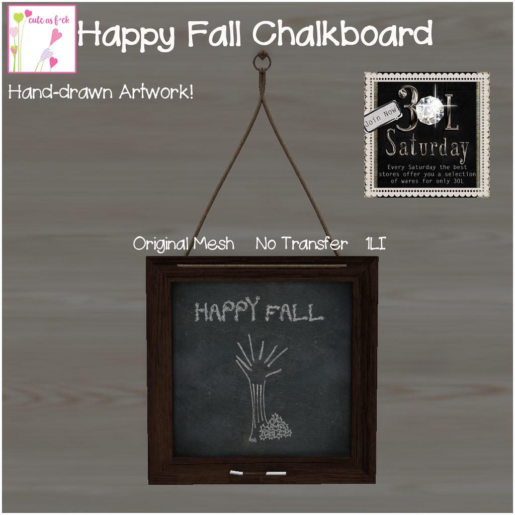 30L Saturday @ ::cute as f*ck:: – Happy Fall Chalkboard