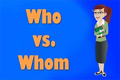 What's the Difference between Who and Whom?