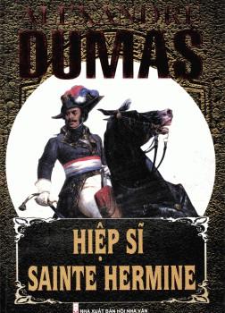 Hiệp Sĩ Sainte Hermine - Alexandre Dumas