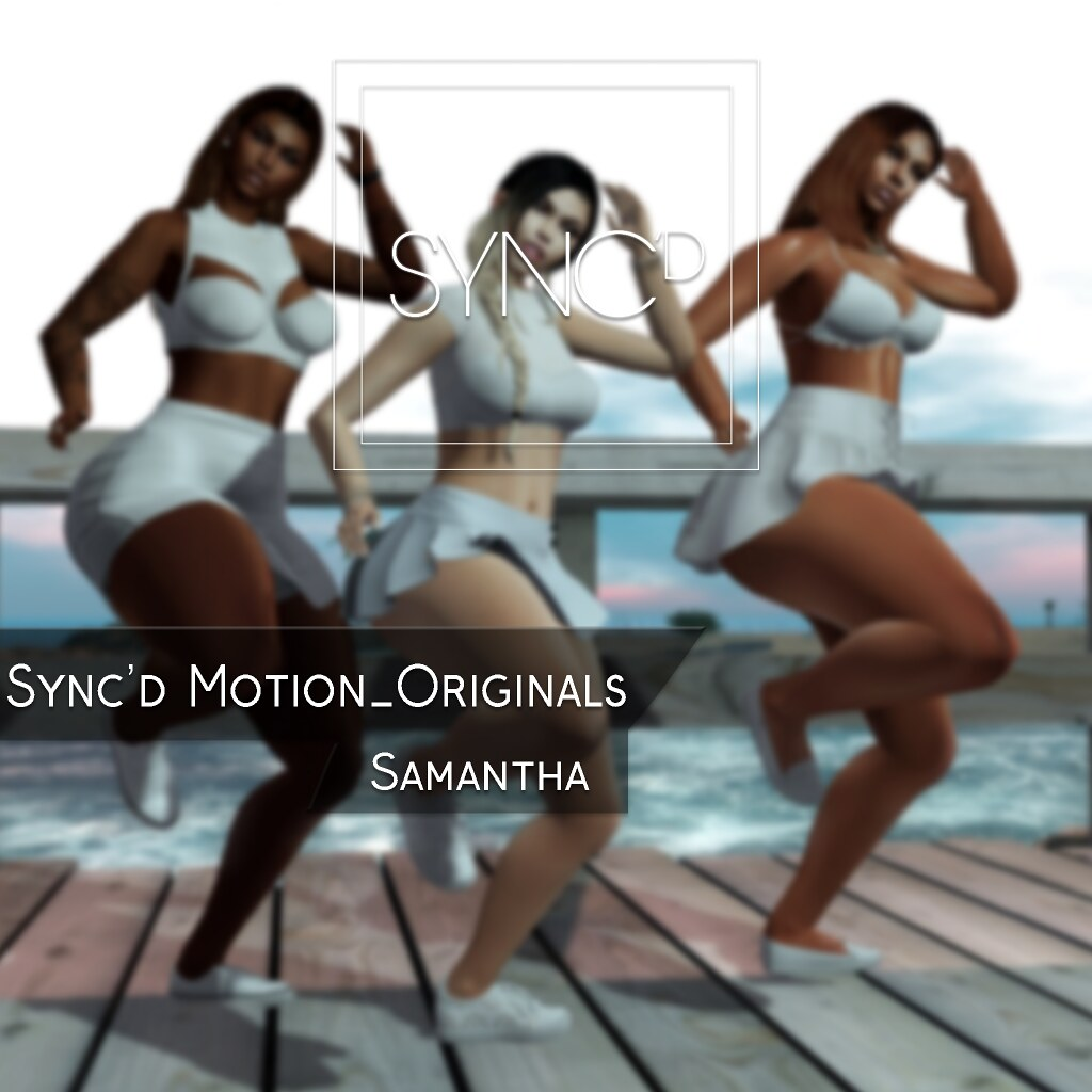 Sync'd Motion__Originals - Samantha