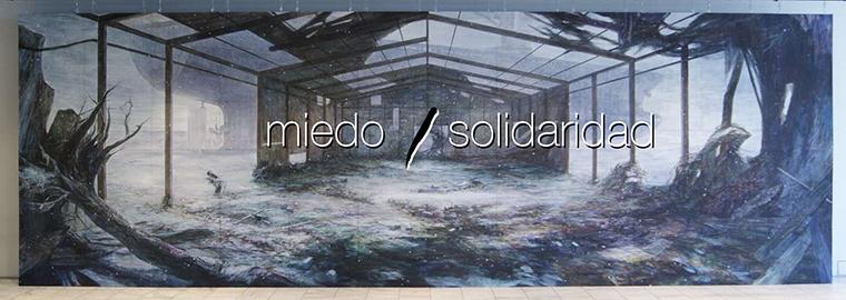 Wisdom #45 Miedo y Solidaridad