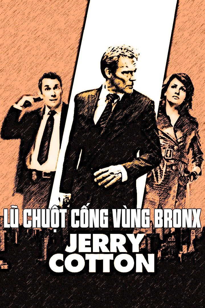Lũ Chuột Cống Vùng Bronx - Jerry Cotton