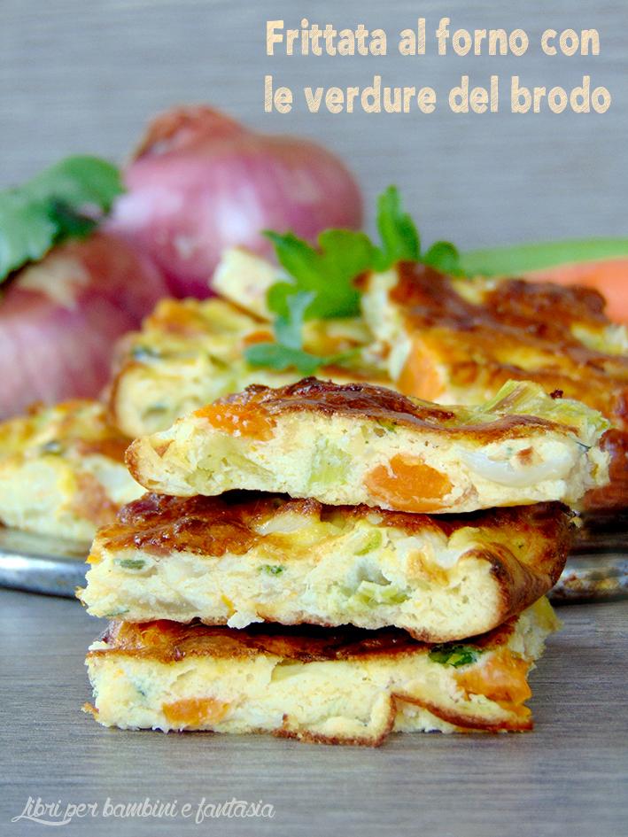 frittata al forno con le verdure del brodo