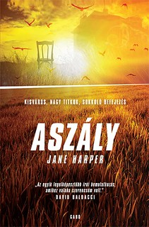 Jane Harper: Aszály (GABO, 2017)