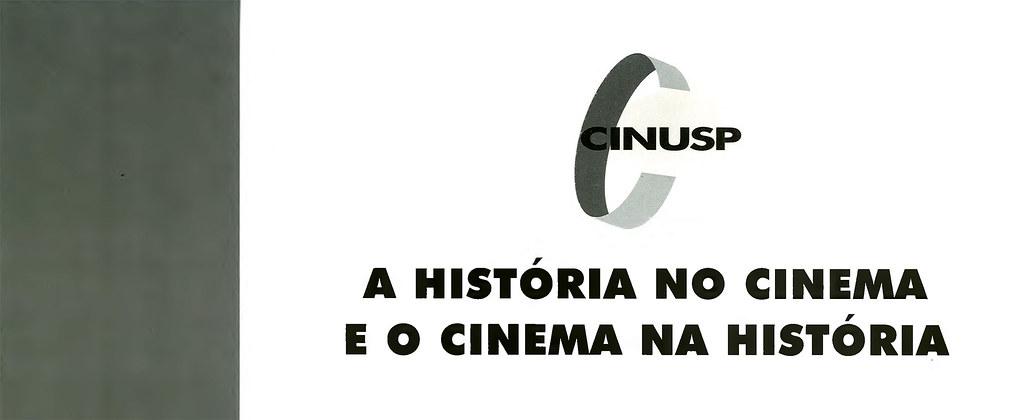 A História no Cinema - O Cinema na História
