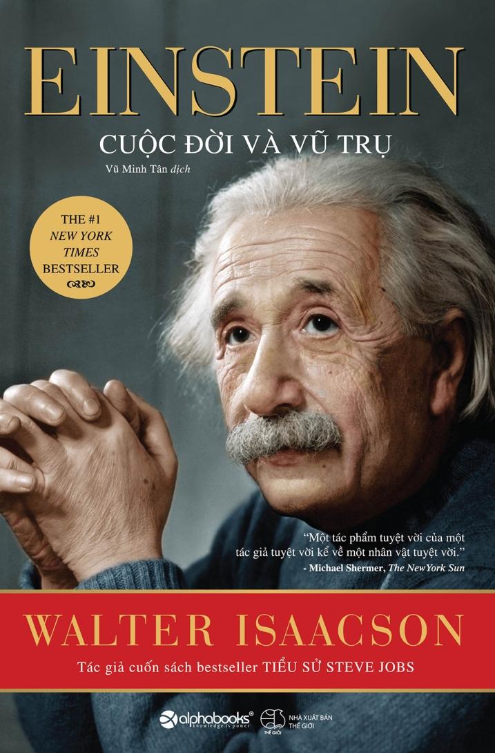 Einstein Cuộc Đời Và Vũ Trụ - Walter Isaacson