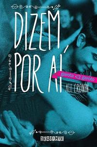31-Dizem por Ai - Garota Ama Garoto #2 - Ali Cronin