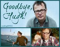 Goodbye, Hugh!