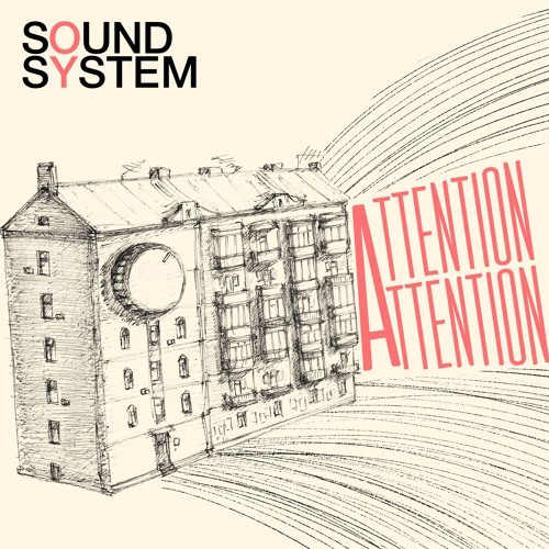 Oy Soundsystem — Attention! Attention!