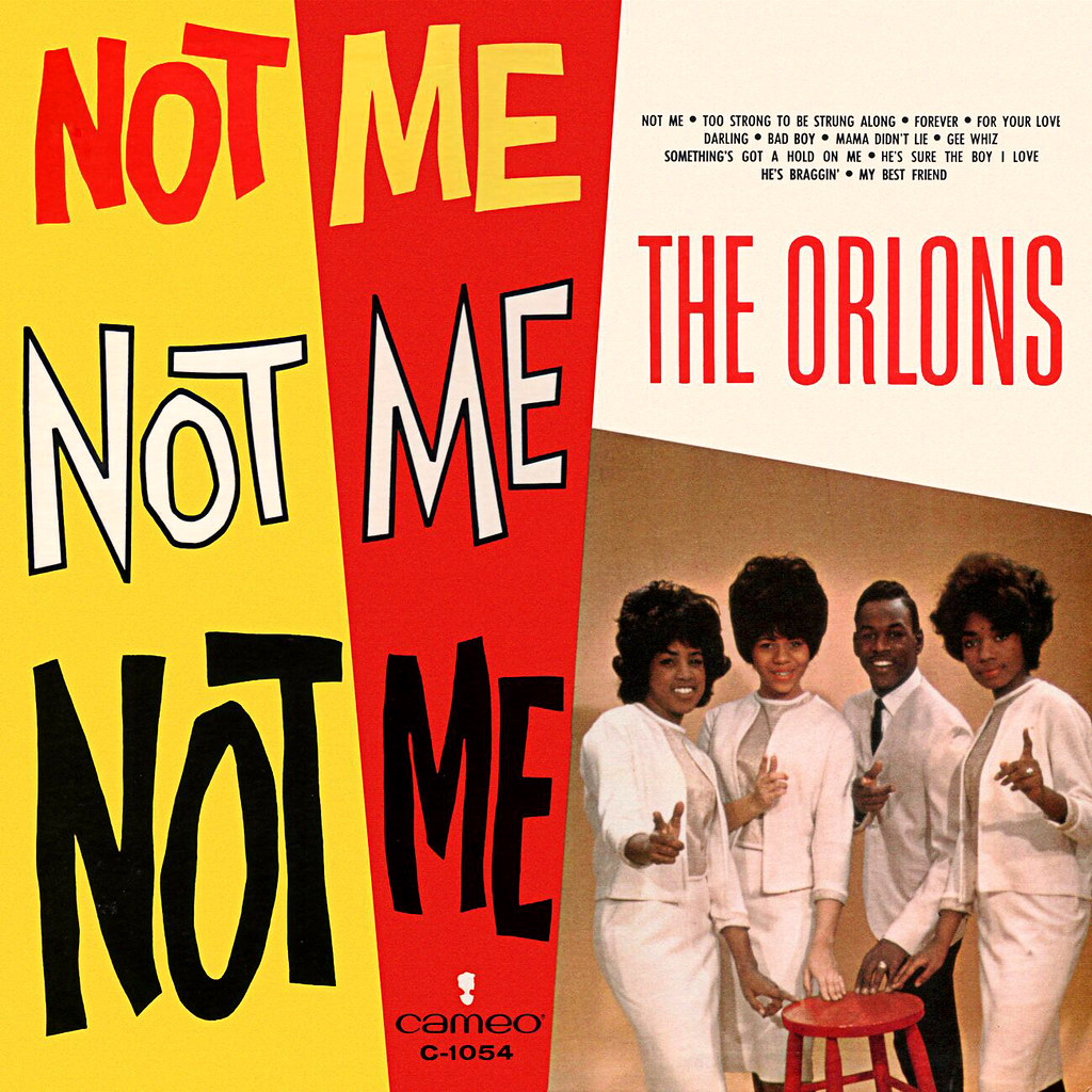 The Orlons ‎– Not Me