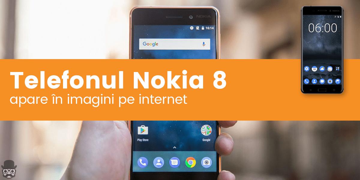 Nokia 8 apare in imagini